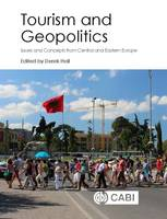 - Tourism and Geopolitics: Issues and Concepts from Central and Eastern Europe - 9781780647616 - V9781780647616