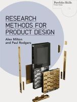 Milton, Alex; Rodgers, Paul - Research Methods for Product Design - 9781780673028 - V9781780673028