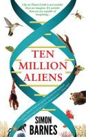 Barnes, Simon - Ten Million Aliens - 9781780722436 - V9781780722436