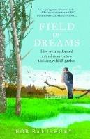 Bob Salisbury - Field of Dreams - 9781780731728 - 9781780731728