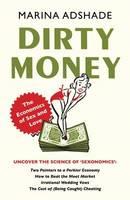 Adshade, Marina - Dirty Money - 9781780742588 - V9781780742588