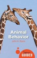 Byers, John - Animal Behavior: A Beginner's Guide (Beginner's Guides) - 9781780742601 - V9781780742601