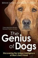 Brian Hare - The Genius of Dogs - 9781780743684 - V9781780743684