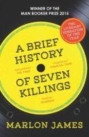James, Marlon - A Brief History of Seven Killings - 9781780746357 - V9781780746357
