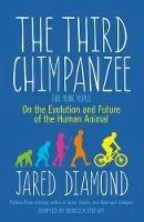 Diamond, Jared - The Third Chimpanzee: On the Evolution and Future of the Human Animal - 9781780747484 - V9781780747484