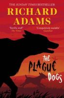 Adams, Richard - The Plague Dogs - 9781780747910 - V9781780747910