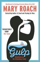 Roach, Mary - Gulp: Adventures on the Alimentary Canal - 9781780749891 - V9781780749891