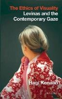 Kenaan, Hagi - The Ethics of Visuality: Levinas and the Contemporary Gaze (International Library of Contemporary Philosophy) - 9781780765150 - V9781780765150
