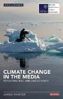 Painter, James - Climate Change in the Media - 9781780765884 - V9781780765884
