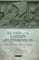 Ozlem Caykent - The Islands of the Eastern Mediterranean - 9781780766294 - V9781780766294