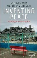 Wenders, Wim; Zournazi, Mary - Inventing Peace - 9781780766935 - V9781780766935