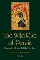 DONALDSON BESS - WILD RUE OF PERSIA THE - 9781780769455 - V9781780769455