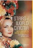 - Stars in World Cinema: Screen Icons and Star Systems Across Cultures (Tauris World Cinema) - 9781780769776 - V9781780769776