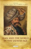 Floor, Willem, Herzig, Edmund - Iran and the World in the Safavid Age - 9781780769905 - V9781780769905
