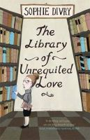 Divry, Sophie - The Library of Unrequited Love - 9781780870519 - V9781780870519