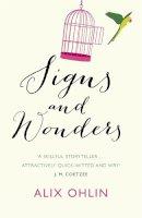 Ohlin, Alix - Signs & Wonders - 9781780871141 - V9781780871141