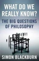 Blackburn, Simon - What Do We Really Know? - 9781780875873 - V9781780875873