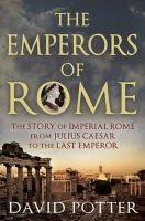 Potter, David - Emperors of Rome - 9781780877501 - KRA0002407