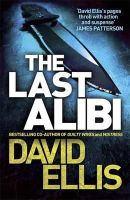 Ellis, David - The Last Alibi - 9781780877952 - KSG0005218