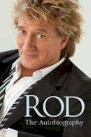 Stewart, Rod - Rod: The Autobiography - 9781780890524 - KDK0017023