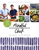 Hopper, Myles, Humphries, Giles - Mindful Chef - 9781780896694 - V9781780896694