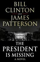Clinton, President Bill, Patterson, James - The President is Missing - 9781780898407 - V9781780898407