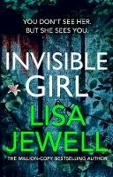 Jewell, Lisa - Invisible Girl: The new novel from the number one bestselling author of The Family Upstairs - 9781780899237 - V9781780899237