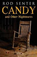 Senter, Rod - Candy and Other Nightmares - 9781780929422 - V9781780929422