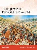 Sheppard, Si - The Jewish Revolt, AD 66-74 - 9781780961835 - V9781780961835