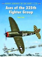Ivie, Tom - Aces of the 325th Fighter Group - 9781780963013 - V9781780963013