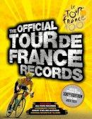 Sidwells, Chris - The Official Tour De France Records - 9781780972688 - V9781780972688