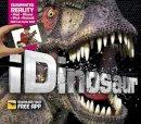 Carlton Kids - iDinosaur: An Augmented Reality Book - 9781780973043 - V9781780973043