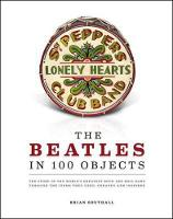 Southall, Brian - The Beatles in 100 Objects - 9781780974026 - V9781780974026