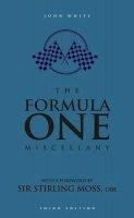 John D. T. White - The Formula One Miscellany - 9781780974606 - KTG0007356