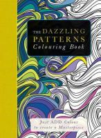 Beverley Lawson - The Dazzling Patterns Colouring Book: Just Add Colour to Create a Masterpiece - 9781780975979 - KSG0013674