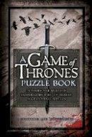 Tim Dedopulos - A Game of Thrones Puzzle Book - 9781780977843 - KEX0295301