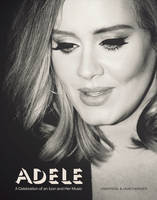 James, Sarah-Louise - Adele: A Celebration of an Icon and Her Music - 9781780978239 - KRA0001965