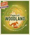 Sarah Dennis - Make it by Hand Papercraft: Papercut Woodland - 9781780978987 - KRA0001820