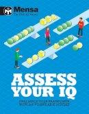 NA - Mensa: Assess Your IQ - 9781780979199 - KRA0001832