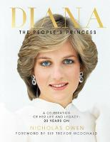 Nicholas Owen - Diana: The People's Princess: A Celebration of Her Life and Legacy 20 Years On - 9781780979328 - KRA0001843