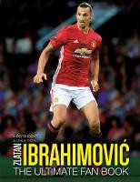 Adrian Besley - Zlatan Ibrahimovic: The Ultimate Fan Book - 9781780979342 - KRA0002084