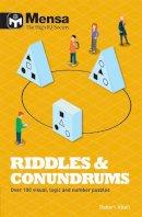 Allen, Robert - Mensa: Riddles & Conundrums - 9781780979403 - V9781780979403