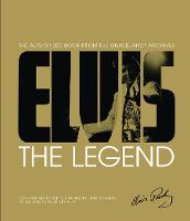 Gaar, Gillian G. - Elvis: The Legend: The Authorized Book from the Graceland® Archives - 9781780979571 - KRA0001910