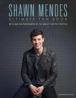 Croft, Malcolm - Shawn Mendes: Ultimate Fan Book - 9781780979588 - KRA0001912