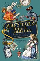 Jason Ward - Alice's Puzzles Through the Looking Glass - 9781780979618 - KRA0003743