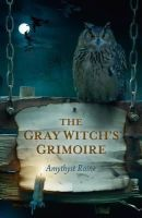 Raine, Amythyst - The Gray Witch's Grimoire - 9781780992730 - V9781780992730