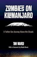 Ward, Tim - Zombies on Kilimanjaro - 9781780993393 - V9781780993393