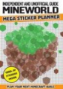Dennis Publishing - Unofficial Guide/Mineword 1000 Sticker Build Planner (Minecraft) (Minecraft Independ/Unofficial) - 9781781065044 - 9781781065044