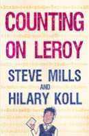 Koll, Hilary - Counting on Leroy - 9781781121368 - V9781781121368