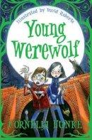 Funke, Cornelia - Young Werewolf - 9781781122686 - V9781781122686